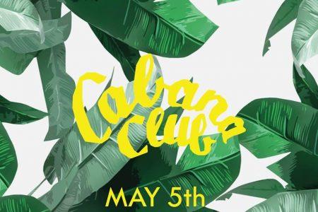 Cabana Club Opening Day