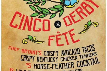 1st Annual Cinco de Derby Weekend at Broken Barrel Bar