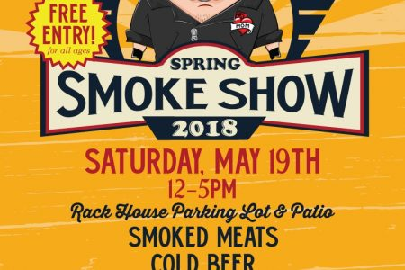 "1st Annual ""Rack N' Roll Spring Smoke Show"" at Rack House, May 19"