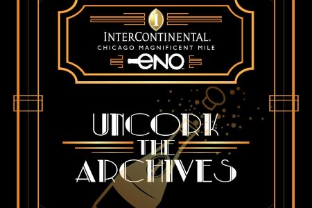 Uncork the Archives with InterContinental Chicago