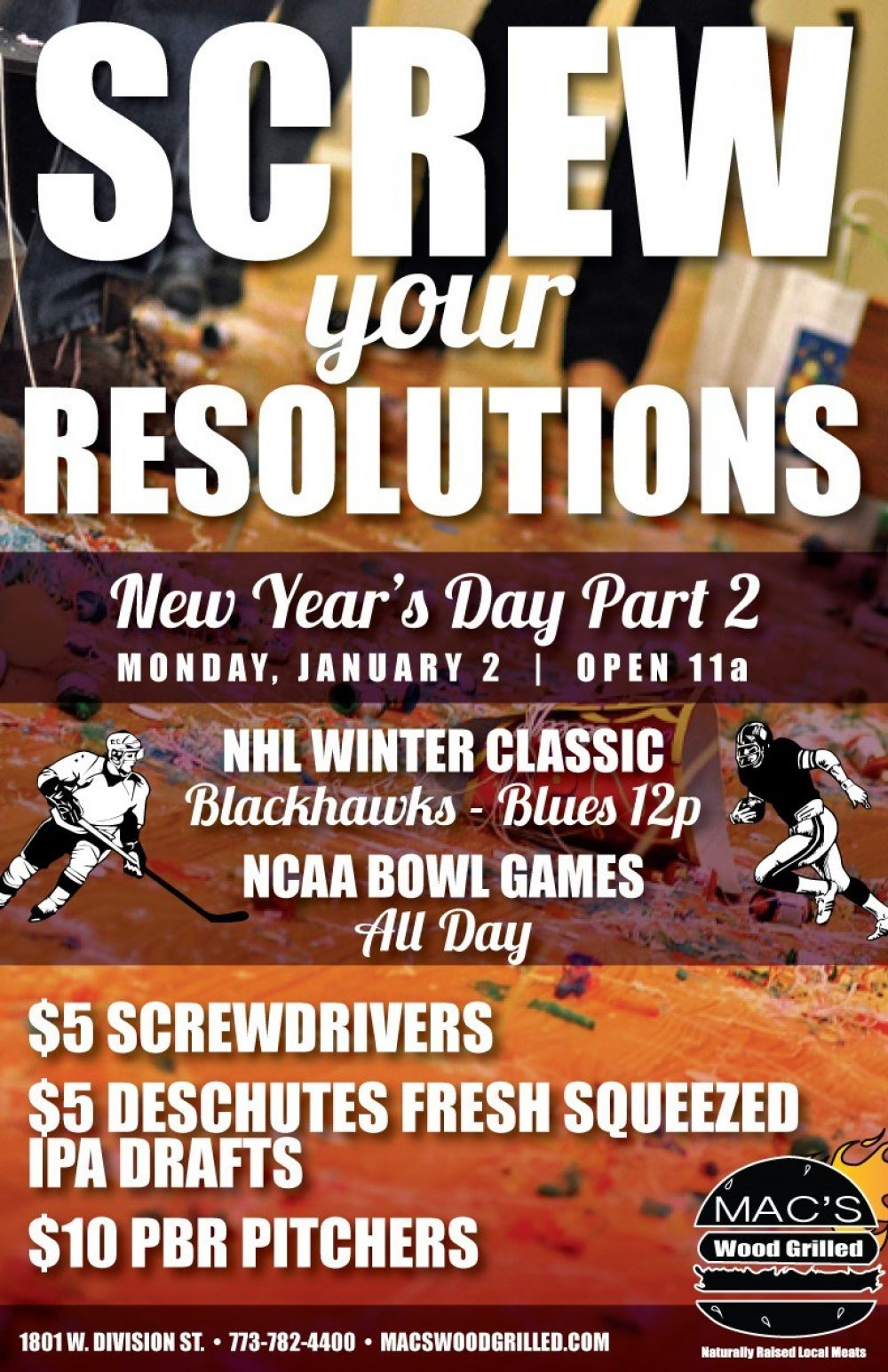 Screw Your Resolutions: New Year's Day Part 2 at Mac's Wood Grilled