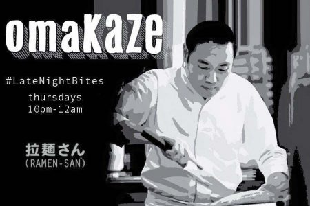 Weekly Late Night Bites OmaKAZE Dinner Series at Ramen-san